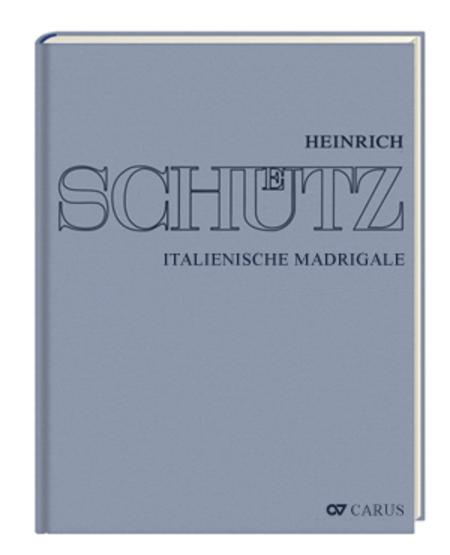 Stuttgarter Schutz-Ausgabe: Italienische Madrigale (Gesamtausgabe, Bd.1)