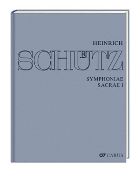 Stuttgarter Schutz-Ausgabe: Symphoniae Sacrae I (Gesamtausgabe, Bd. 7)