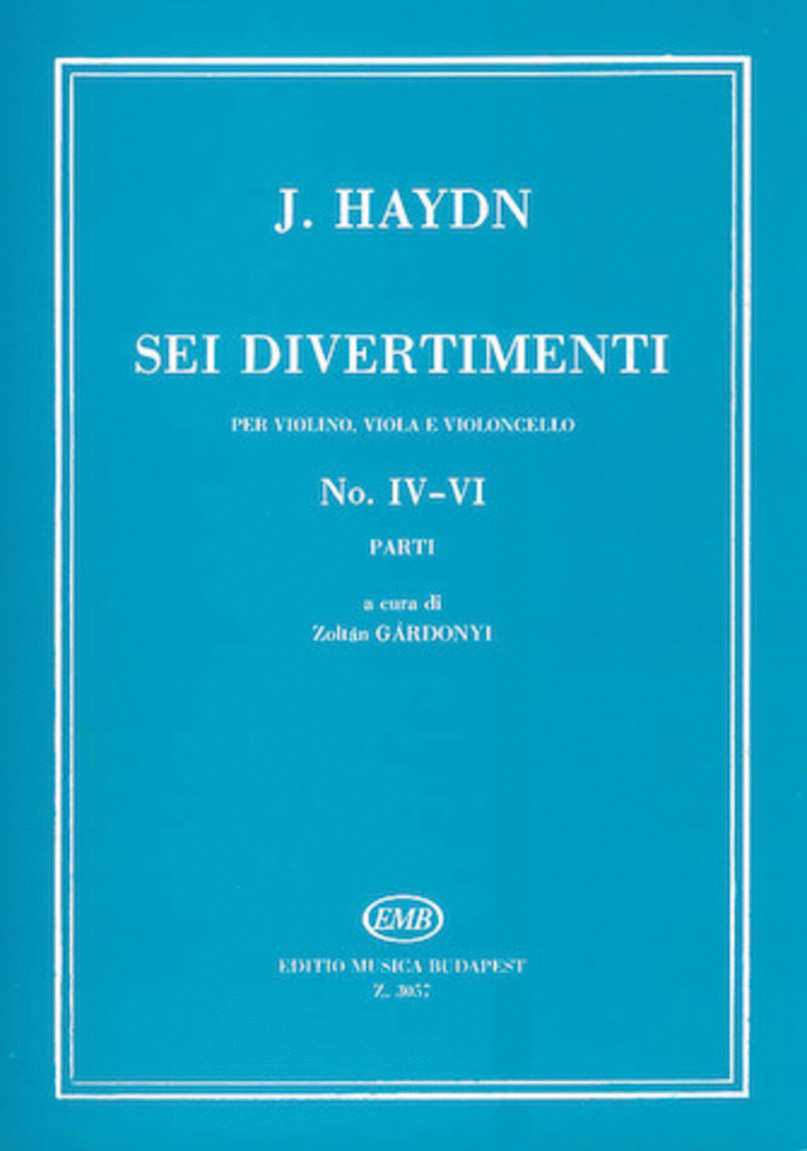 Six Divertimenti for Violin, Viola & Cello, Nos. 4-6