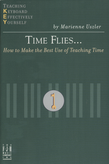 Time Flies... How to Make the Best Use of Teaching Time