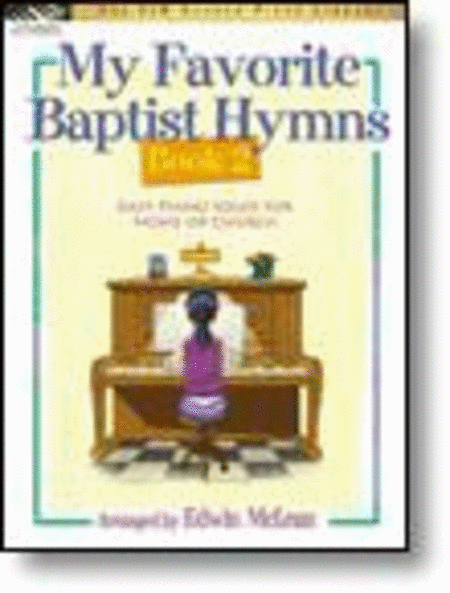 My Favorite Baptist Hymns, Book 2 (NFMC)