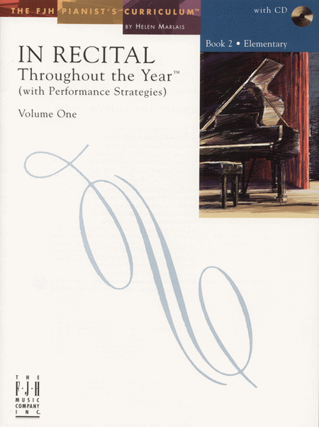 In Recital! Throughout the Year (with Performance Strategies) Volume One, Book 2