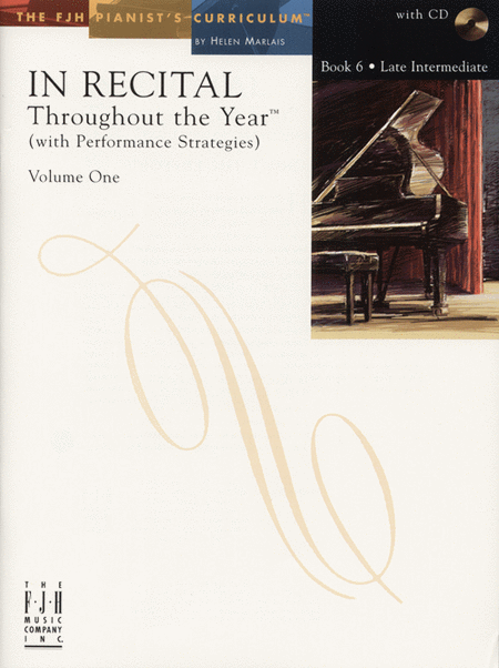 In Recital! Throughout the Year (with Performance Strategies) Volume One, Book 6