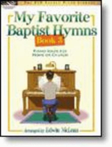 My Favorite Baptist Hymns, Book 3
