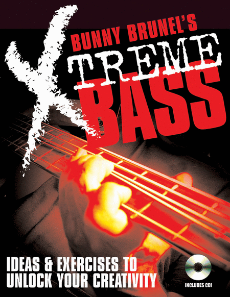 Bunny Brunel's Xtreme! Bass