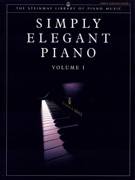 Simply Elegant Piano, Volume 1