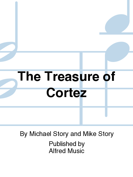 The Treasure of Cortez