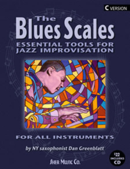 The Blues Scales - C Edition