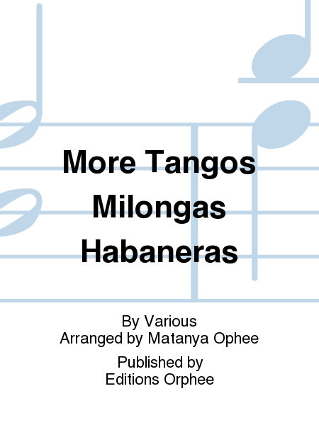 More Tangos Milongas Habaneras
