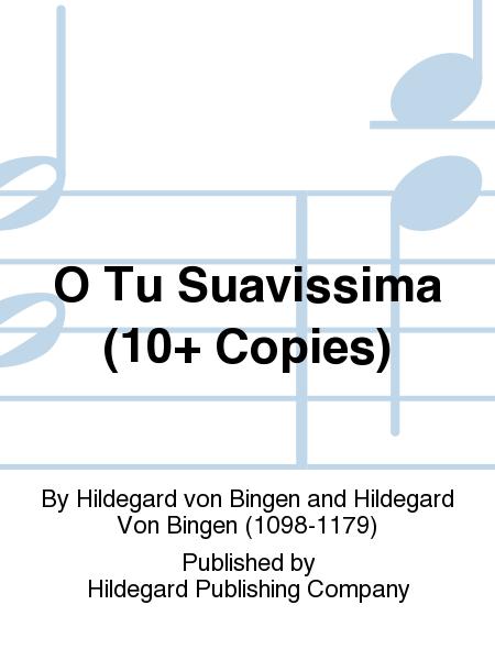 O Tu Suavissima (10+ Copies)
