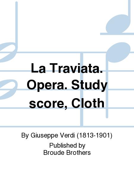 La Traviata. Opera. Study score, Cloth