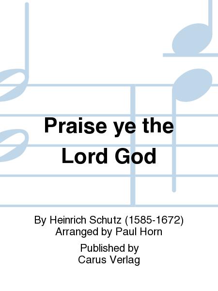 Praise ye the Lord God