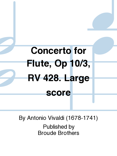 Concerto for Flute, Op 10/3, RV 428. Large score