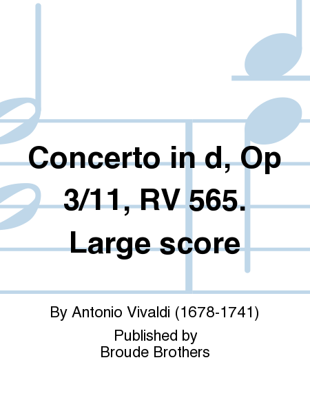 Concerto in d, Op 3/11, RV 565. Large score