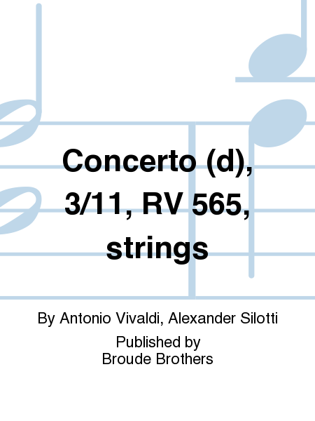 Concerto (d), 3/11, RV 565, strings