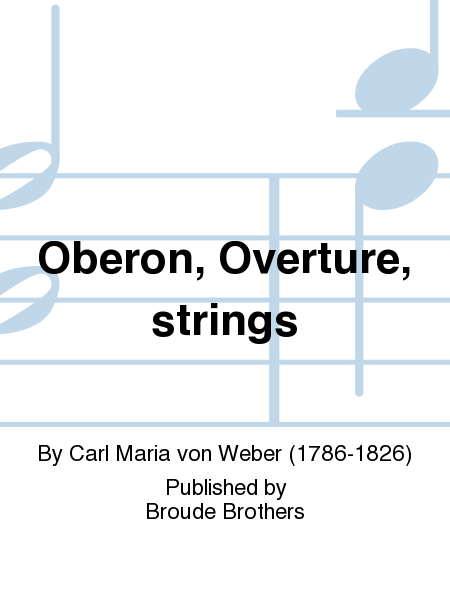 Oberon, Overture, strings