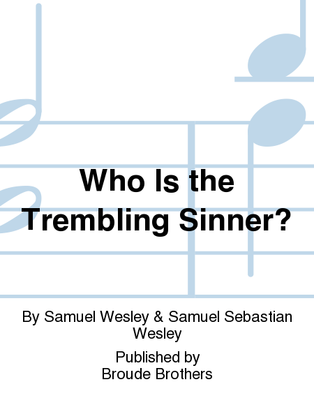 Who Is the Trembling Sinner?