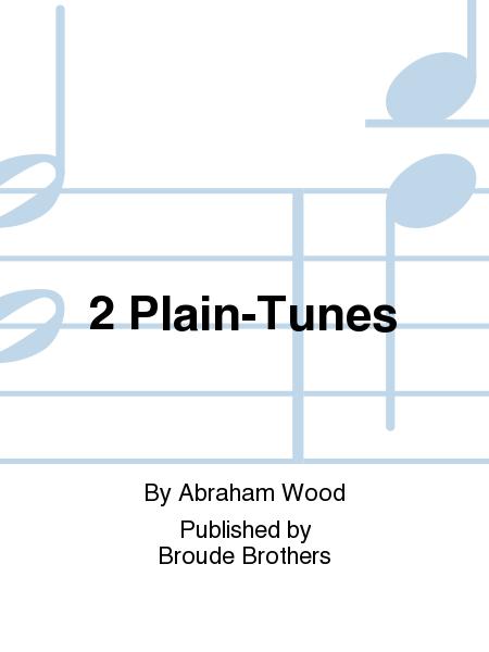 2 Plain-Tunes