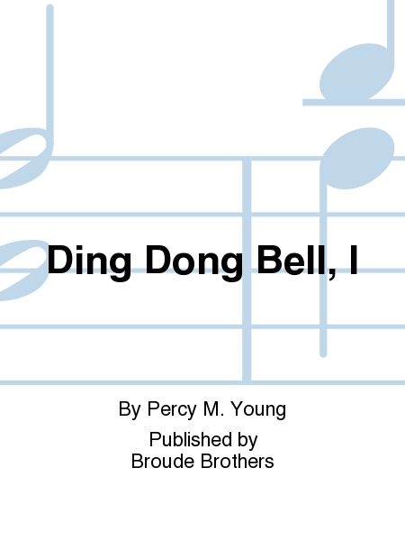 Ding Dong Bell, I