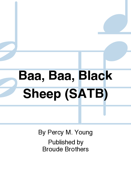 Baa, Baa, Black Sheep (SATB)