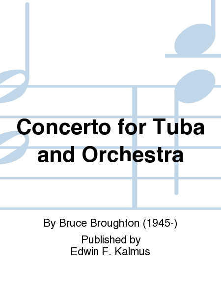 Concerto for Tuba and Orchestra