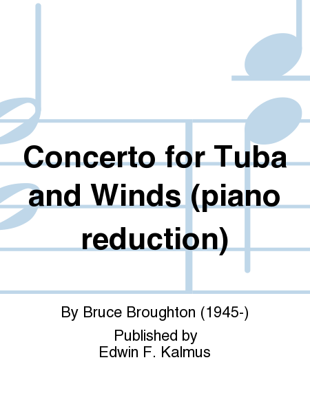 Concerto for Tuba and Winds (piano reduction)
