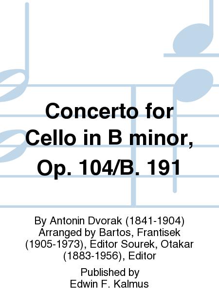 Concerto for Cello in B minor, Op. 104/B. 191