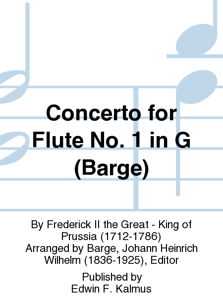 Concerto for Flute No. 1 in G (Barge)