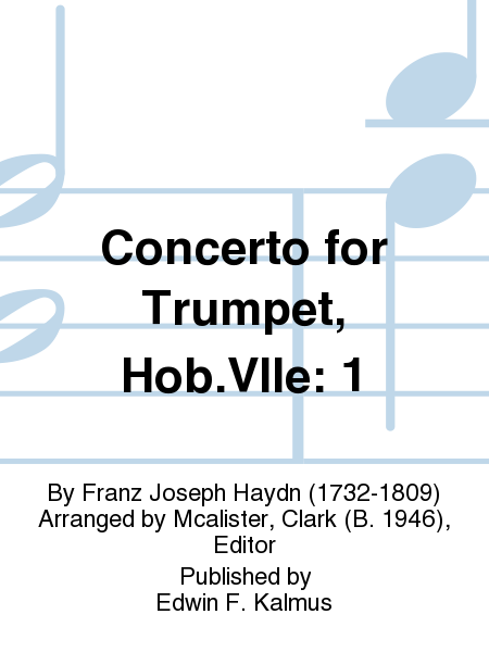 Concerto for Trumpet, Hob.VIIe: 1