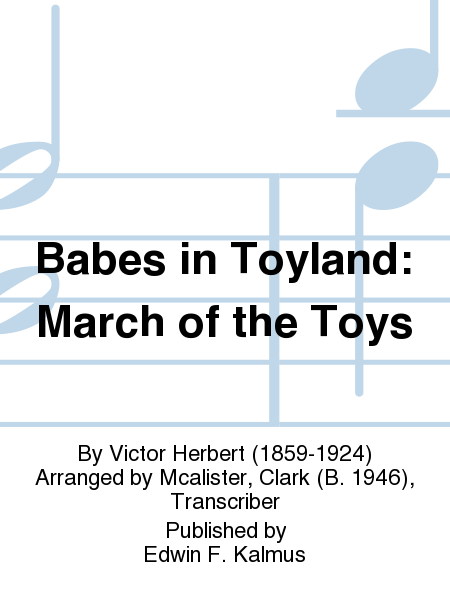Babes in Toyland: March of the Toys