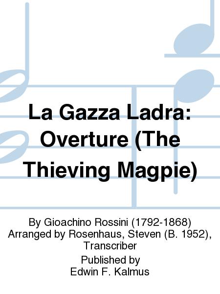 La Gazza Ladra: Overture (The Thieving Magpie)