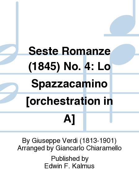 Seste Romanze (1845) No. 4: Lo Spazzacamino [orchestration in A]