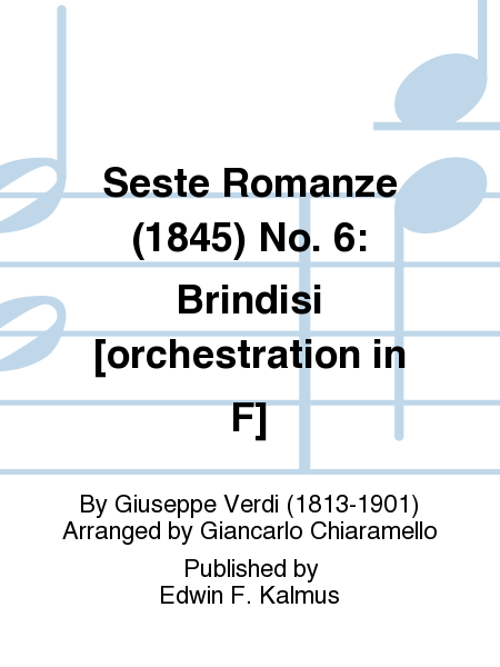 Seste Romanze (1845) No. 6: Brindisi [orchestration in F]
