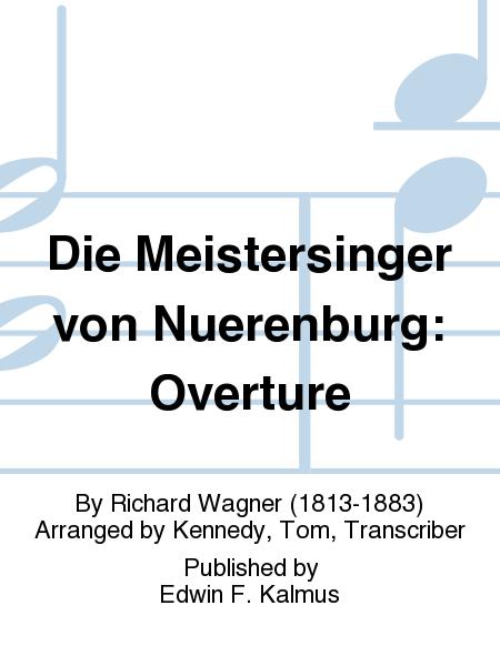 Die Meistersinger von Nuerenburg: Overture