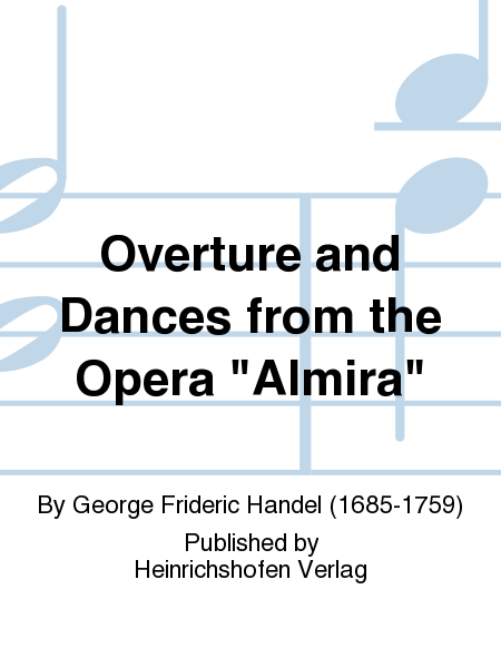 Overture and Dances from the Opera
