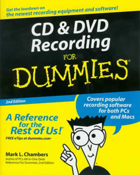 CD and DVD Recording for Dummies, Second Edition