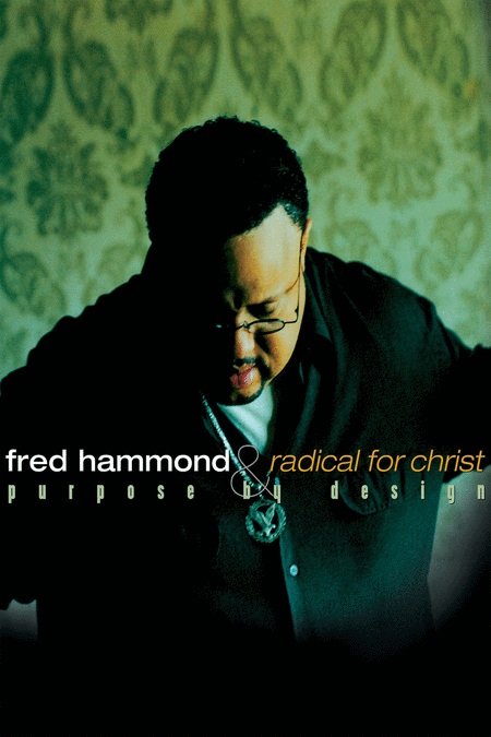 Fred Hammond - Purpose by Design