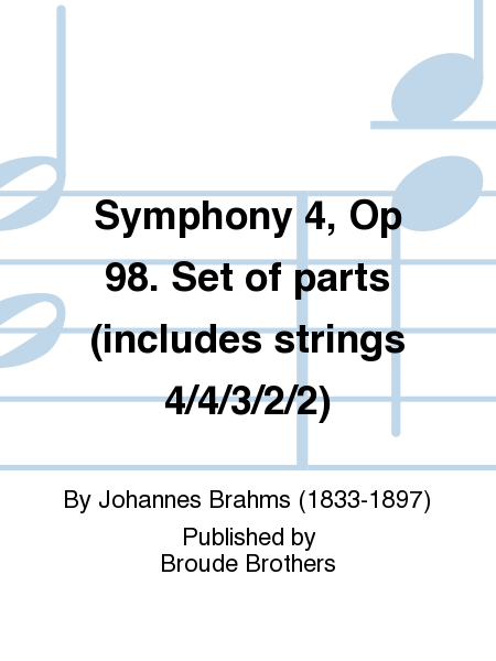 Symphony 4, Op 98. Set of parts (includes strings 4/4/3/2/2)