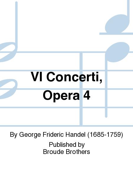 VI Concerti, Opera 4