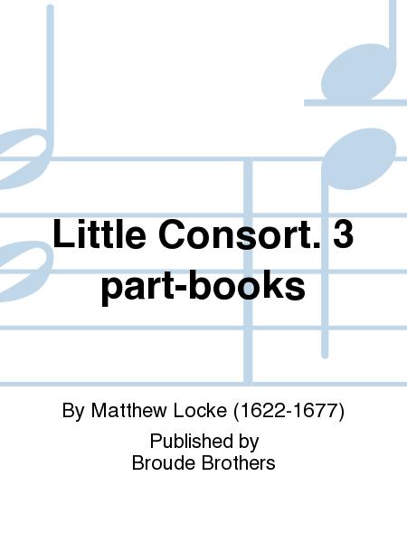 Little Consort. 3 part-books
