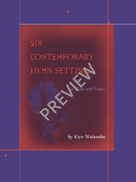 Six Contemporary Hymns for Flute and Piano