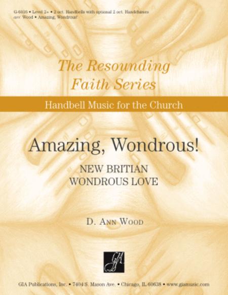 Amazing, Wondrous! - Handbells