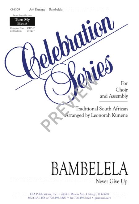 Bambelela (Never Give Up)