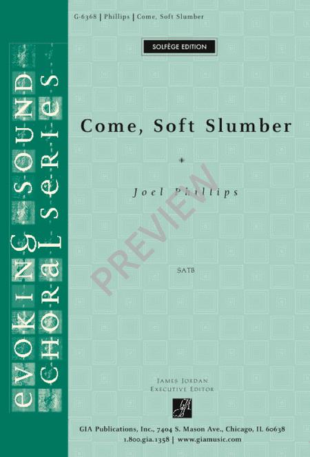 Come, Soft Slumber