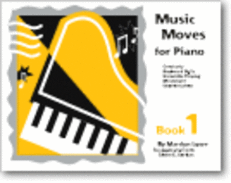 Music Moves for Piano: Student Book 1 (with CD)