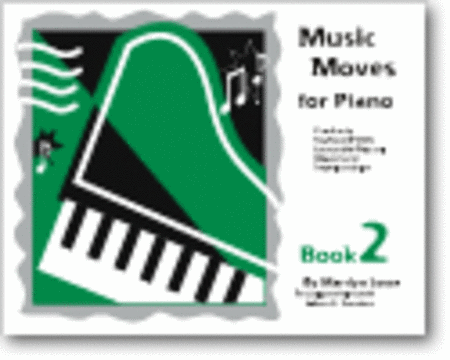 Music Moves for Piano, Book 2 - Student edition