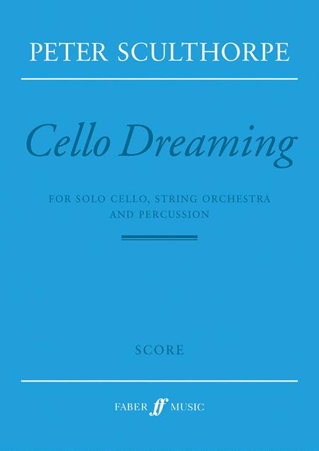Cello Dreaming