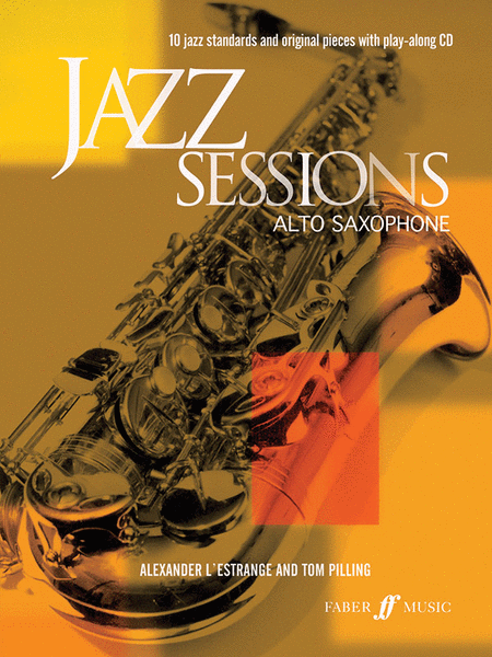 Jazz Sessions for Alto Saxophone