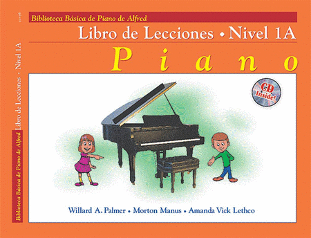 Alfred's Basic Piano Course - Lesson Book & CD Level 1A (Spanish Edition)