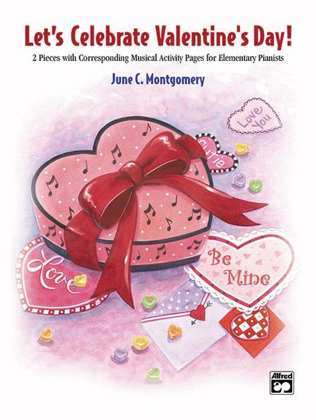 Let's Celebrate Valentine's Day!